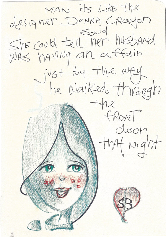 Comic: Sadley Brisbayne smiling with red cheeks Text: Man its like the designer Donna Crayon said. She could tell her husband was having an affair just by the way he walked through the front door that night