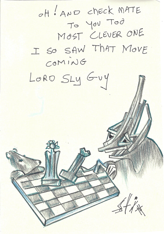 Comic: Mr. Stix losing a game of chess to Lord Mole.  Text: Oh! And check mate To you too Most clever one I so saw that move coming Lord Sly Guy