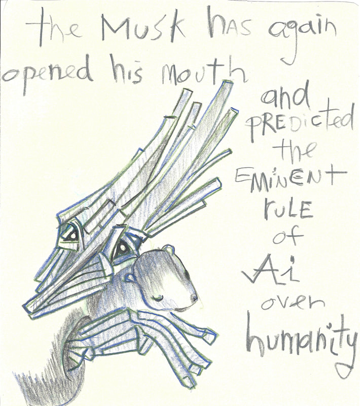 Comic: Mr. Stix holding Lord Mole closer  Text:  The Musk has again Opened his mouth And predicted The eminent rule Of AI Over humanity