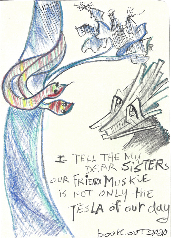 Comic: Mr Stix speaking with two snakes Text: I tell my dear sisters our friend Muskie is not only the Tesla of our day